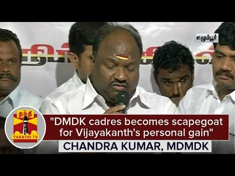 DMDk-Cadres-becomes-scapegoat-for-vijayakanths-personal-gain--Chandra-Kumar-Thanthi-TV