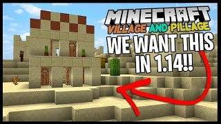 MINECRAFT PLAYERS Want This ADDED In The Next Update... *Village & Pillage 1.14*