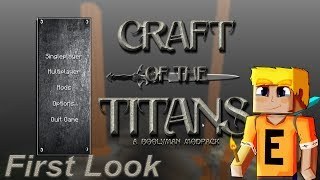 "Modpack Website: https://mods.curse.com/modpacks/minecraft/262758-craft-of-the-titansIn Craft Of The Titans you assume the roll of a modern day Pioneer, sent to new lands to secure resources for your war trodden homeland.  This new land is brewing with danger, at the pinnacle of which are the Titans.  The Titans are boss creatures that rule over the many dimensions, including The Abyssal Wastelands, The Aether, and of course the Overworld, The Nether, and The End.    In less RP terms, your goals in this pack are to become as powerful as the foes you face and bring down nearly 20 different challenging boss ""Titans"".  Every inch of the mods in this pack have been customized to blend together in a progressive and challenging way.  This IS a difficult modpack, but maybe not in the same was as you are used to.  In addition to resource heavy recipe changes, mobs have ruthless AI that scales as you continue through the story.  Experience Minecraft combat more explosive than ever.  We don't leave you empty handed though.  All of the weapons and armor have been rebalanced and buffed.  You can use Axes, Bows, Spells, Swords, and more... each are balanced to be as strong as the next.  Fight how YOU want to fight.- Subscribe to Esk Gaming: https://goo.gl/YVU4BM- Twitter: https://twitter.com/Eskordok"