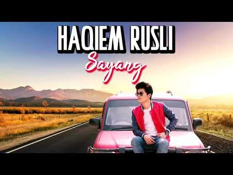 Haqiem Rusli Sayang Original