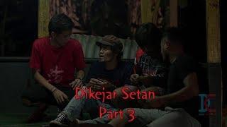 Video Dikejar Setan Part 3 - eps 14 (Parah Bener The Series) MP3, 3GP, MP4, WEBM, AVI, FLV April 2019
