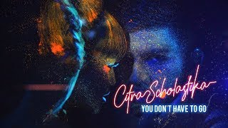 Download Lagu Citra Scholastika - You Don't Have To Go Mp3