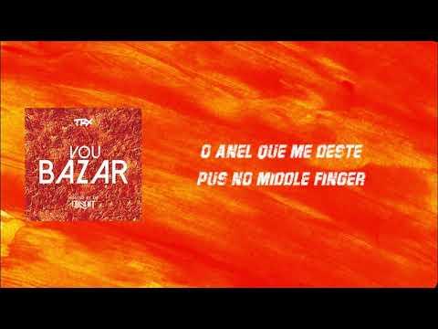 TRX Music- Vou bazar (Lyrics/Letra)