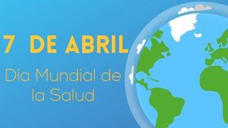 7 de abril - Dia Mundial de la Salud