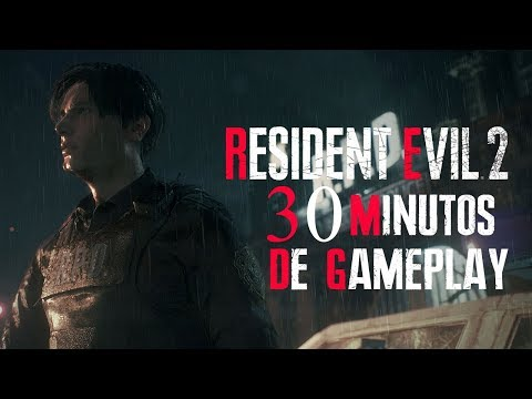 30 MINUTOS DE GAMEPLAY - RESIDENT EVIL 2 REMAKE (PS4/XB1/PC)