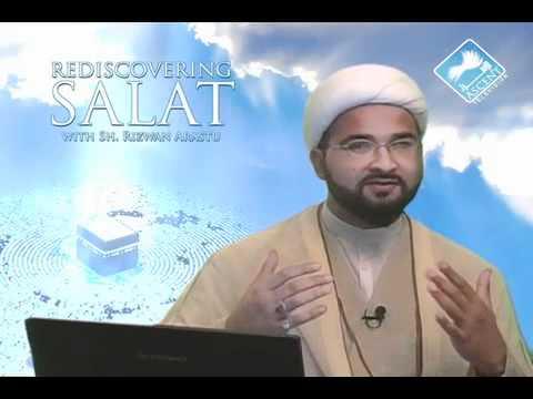 Rediscovering Salat (Prayer) w/ Sheikh Rizwan Arastu - Episode 12: Niyyah and Takbir (видео)