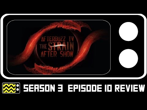The Strain Season 3 Episode 10 Review & After Show   AfterBuzz TV