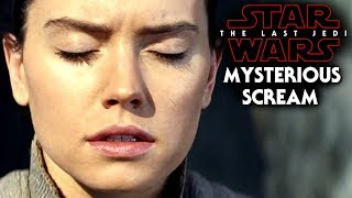 Video Star Wars The Last Jedi Trailer Mysterious Scream Revealed! Emperor Or Anakin MP3, 3GP, MP4, WEBM, AVI, FLV Oktober 2017
