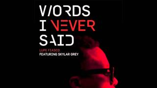 Lupe Fiasco - Words I Never Said (feat. Skylar Grey) [FULL SONG HQ]