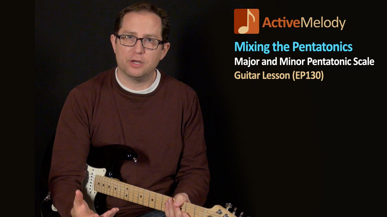 Learn how to mix the major and minor pentatonic scales – Guitar Lesson – EP130