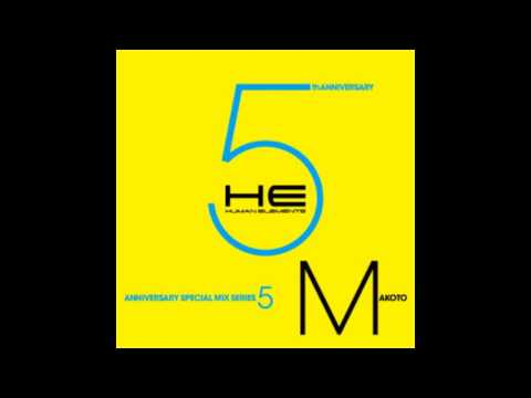 Makoto - Mix for Human Elements @ Loop, Tokyo 5th Anniversary. Tracklist: 1. Makoto - Keep Me Down feat. Angela Johnson (Instrumental Mix Edit) 2. Marky & S.P.Y - Tou...