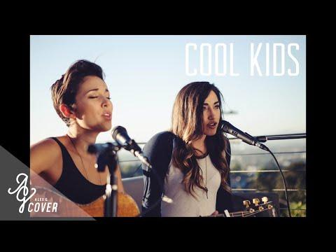 Echosmith – Cool Kids (Alex G & Kina Grannis Acoustic Cover)