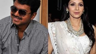 Sridevi to act as Vijay's Mother in