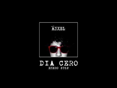 Día Cero (Versión) – Ánxel – Canciones de segunda mano (2012)