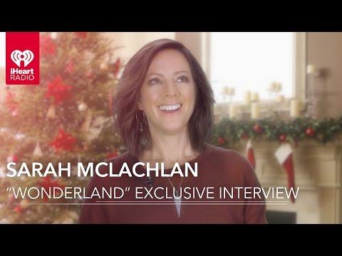 """Sarah McLachlan """"Wonderland"""" Exclusive Interview"""