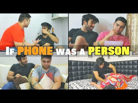 If Phone Was A Person || Abhishek Kapoor видео