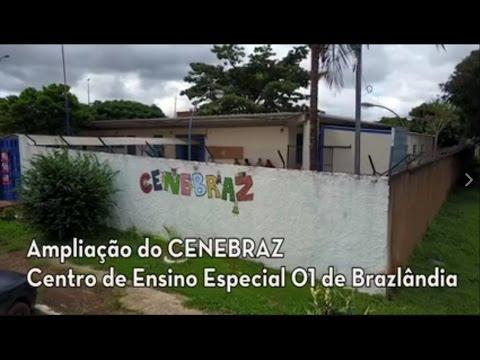 Ampliação do Centro de Ensino Especial 01 de Brazlândia (CENEBRAZ)