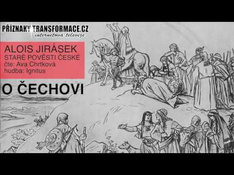 Staré pověsti české O Čechovi aneb kterak naši slovanští předkové do Čech přišli