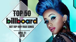 Top 50 • US Hip-Hop/R&B Songs • April 21, 2018   Billboard-Charts