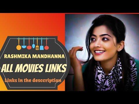 Rashmika mandhana all movies links.         rashmika mandhana movies list. rashmika mandhana movies