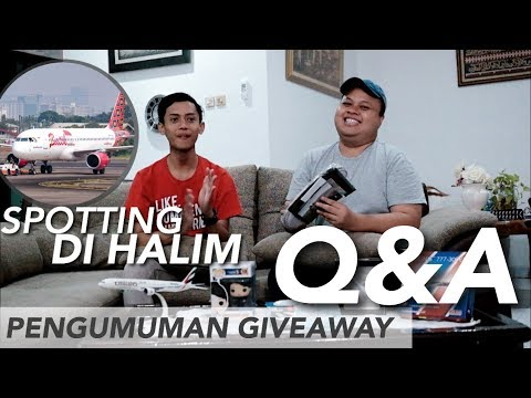 Q&A Vlog #1 + Planespotting at Halim + Giveaway Announcement!