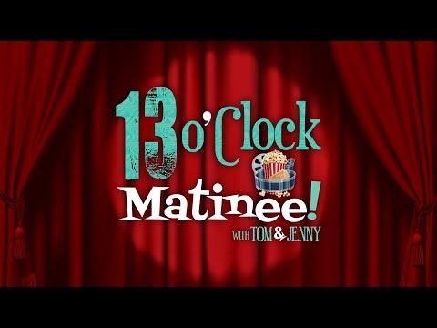 13 O'Clock Matinee Episode 33: John Wick 3 (2nd View), Aladdin, Brightburn