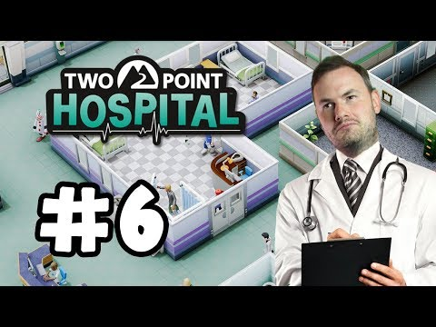 Sips Plays Two Point Hospital (19/7/2018) #6 - No Urination Allowed