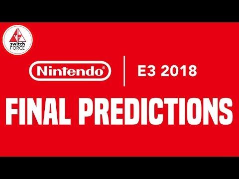 7 FINAL E3 2018 NINTENDO PREDICTIONS!
