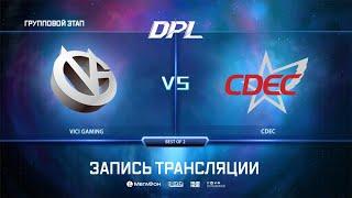 Vici Gaming vs CDEC, DPL Season 8 Top League, bo2, game 1 [Eiritel & 4ce]