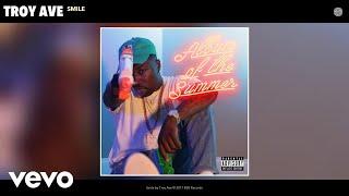 Troy Ave - Smile (Audio)
