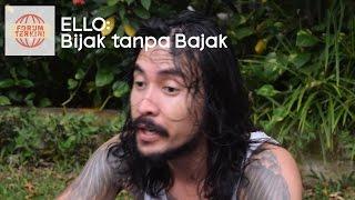 Download lagu Ello Bijak Tanpa Bajak Mp3