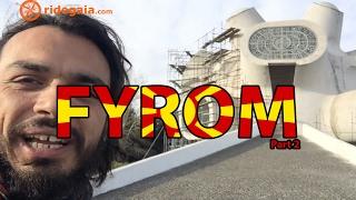 Ep 32 - FYROM (part 2) -Motorcycle Trip around Europe