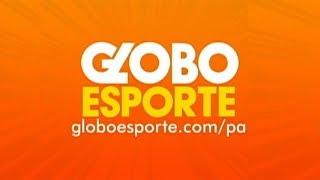 Globo Esporte PA [12.06.17] Edição Completa