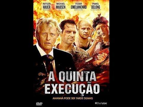 Filmes de terror completo dublado 2017 - A Quinta Execução (Completo & Dublado) - IouTube Filmes
