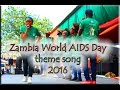 Hands Up - 2016 Zambia World AIDS Day theme song