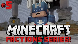 Minecraft Factions [5] - WE GOT RAIDED!? (With SnakeDoctor)