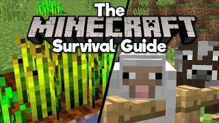 How To Start A Farm! • The Minecraft Survival Guide (1.13 Lets Play / Tutorial) [Part 2]
