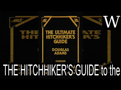 THE HITCHHIKER'S GUIDE To The GALAXY - WikiVidi Documentary