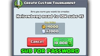 FREE 10000 GEMS TOURNEY - Heisenberg Road To 10K Subs #5