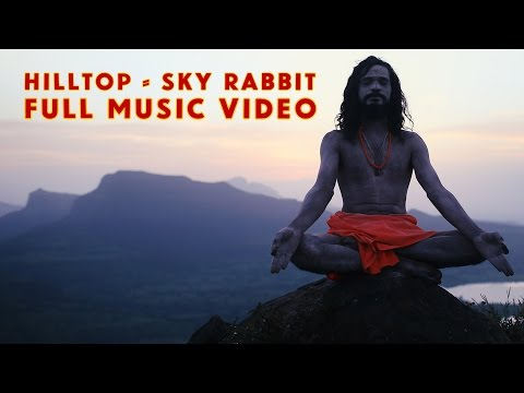 Hilltop: Skyrabbit | Music Video | Unique Music Stories from India