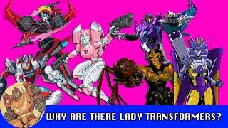 Video Why are there Lady Transformers? MP3, 3GP, MP4, WEBM, AVI, FLV Maret 2018