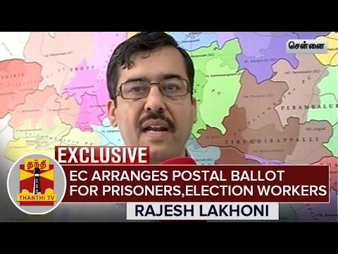 Exclusive--EC-arranges-Postal-Ballot-for-Prisoners-Election-Workers--Rajesh-Lakhoni-12-03-2016