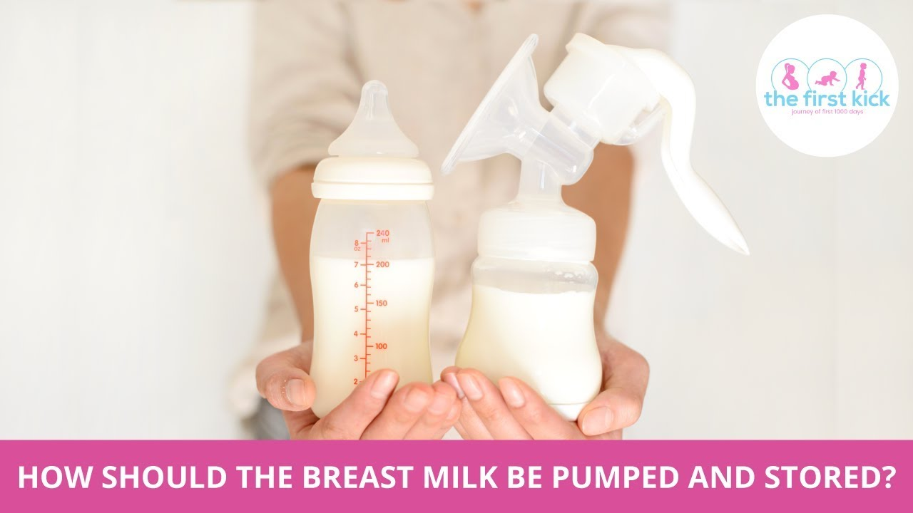 How should the breastmilk be pumped and stored?