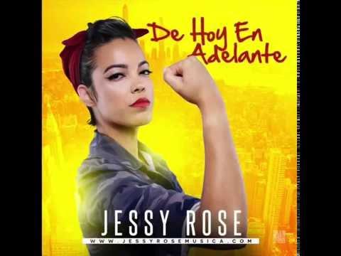 Letra De Hoy En Adelante Jessy Rose