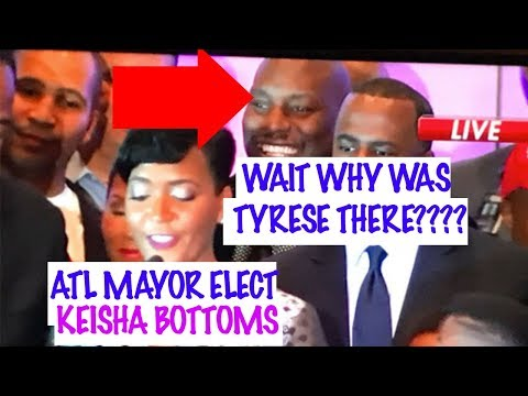 Tyrese Shows Up To ATL Mayor Elect Keisha Bottoms Winning Speech For More Attention