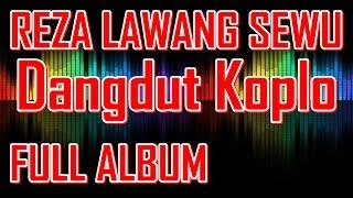 Video Reza Lawang Sewu Full Album - Ngidam Jemblem - Dangdut Koplo Terbaru 2015 MP3, 3GP, MP4, WEBM, AVI, FLV Maret 2018