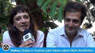 Melissa Dullius e Gustavo Jahn falam sobre Muito Romântico