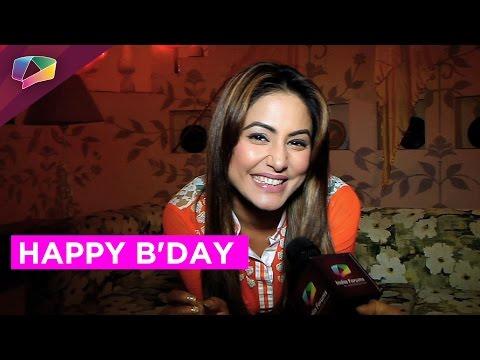 Hina Khan aka Akshara celebrates her birthday