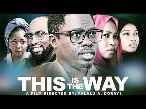 THIS IS THE WAY - LATEST KANNYWOOD FILM 2019  | LATEST NIGERIAN MOVIES 2019 [Jammaje Production]