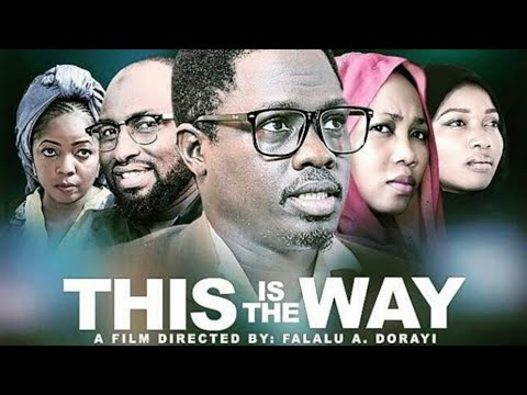 THIS IS THE WAY - LATEST KANNYWOOD FILM 2019  | LATEST NIGERIAN MOVIES 2019 [Jammaje Production]